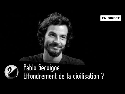 Effondrement de la civilisation ? Pablo Servigne [EN DIRECT]